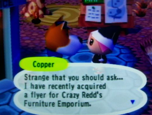 Copper: Strange that you should ask... I have recently acquired a flyer for Crazy Redd's Furniture Emporium.