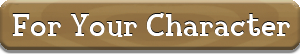 For Your Character