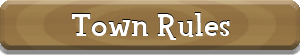 Town Rules